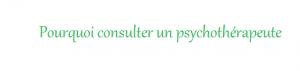 pourquoi consulter une psychothérapeute et une psychologue à Rennes